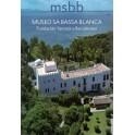 Msbb Sa Bassa Blanca