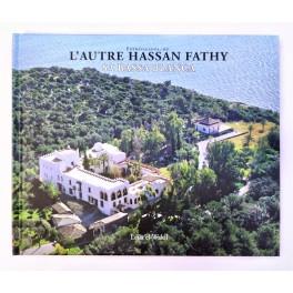 Extravaganza, ou L'Autre Hassan Fathy. Sa Bassa Blanca